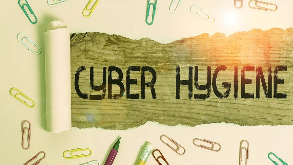 The Cyber-Hygiene Tips to Follow in 2019